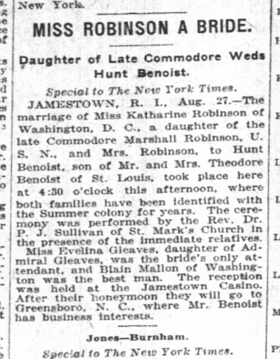 Maid of Honor for Katherine Robinson. NYTimes 8/28/1921 - ; stopping-at New Yorte. - ; MISS ROBINSON A...