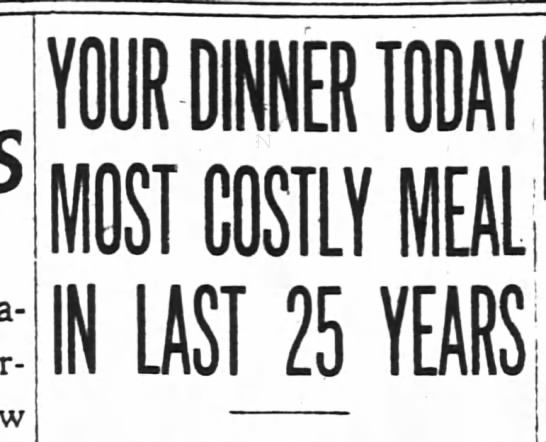 1913 Headline about Thanksgiving - ONLY COSTlY ONLY COSTlY IN UST lAST UST lAST 25...
