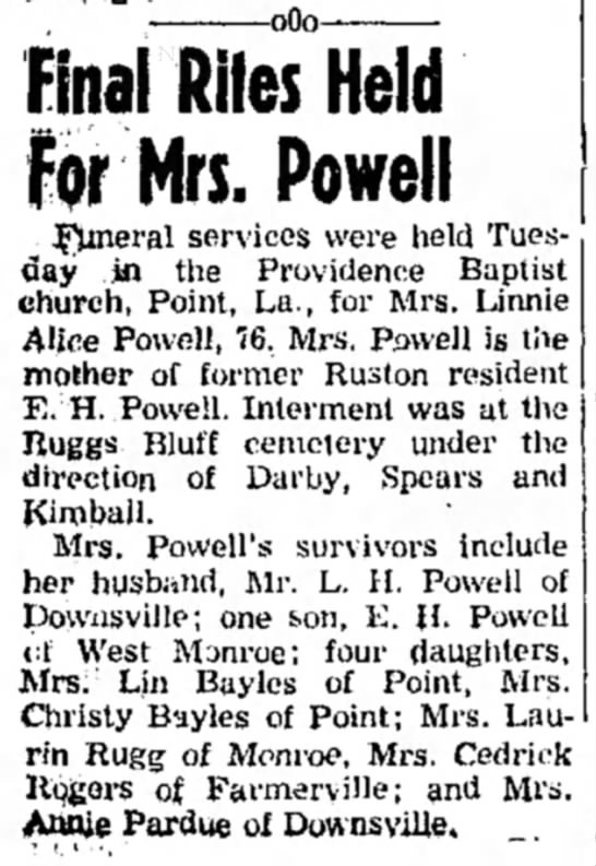 """Final Rites for Mrs. [Linnie Alice Hall] Powell,"" Ruston Leader 64 (27 Aug 1959): 1, col. 1 - oOo—•---""""• L Final Final Riles Held Mrs...."