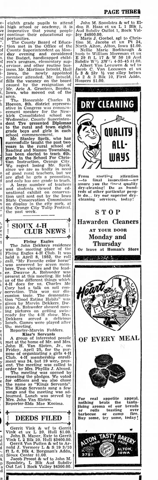 Spoolstra, John M 19520529 Article Iowa; Property Transfer - PAGE THBEB a a a eighth grade pupils to attend...