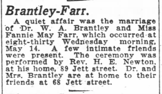 1919-05-18 FARR FANNIE MAY MARRIAGE TO DR W A BRANTLEY - Brantley-Farr. Brantley Farr. Brantley-Farr....