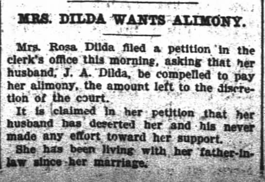 Mrs. Rosa Dilda - urea DZLDA WANTS -ALIMONY. jMrs....