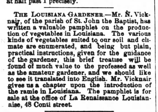 Mr N vicknair, louisiana gardener - Jan. 1868 - at nail past x precisely. The Louisiana...