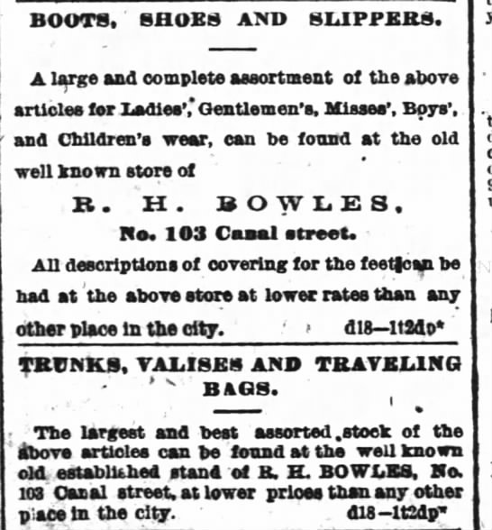 more Bowles ads - BOOTS, SHOES AND SLIPPERS. A large and complete...