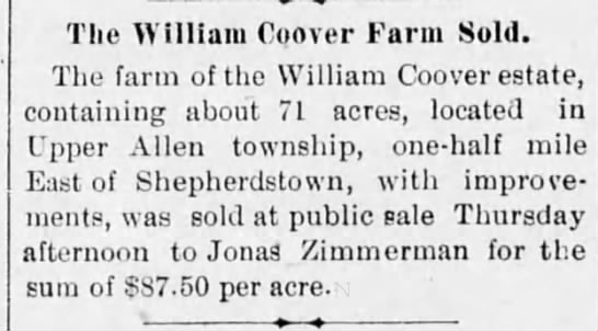 - The William Coover Farm Sold. The farm of the...