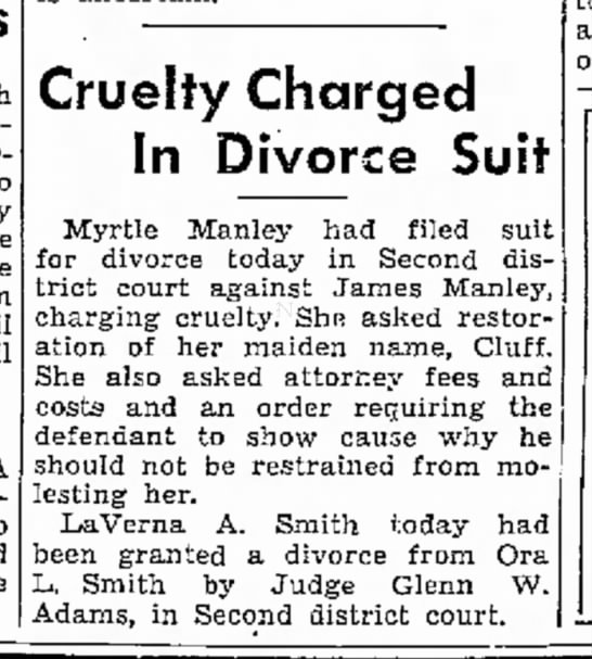 James Manley Divorce 2 Feb 1943 Ogden Utah - Representative _ A to Lake Cruelty Charged In...