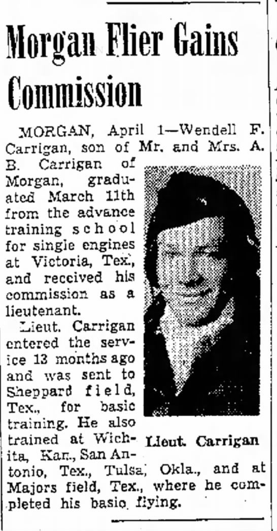 1944 Apr. 2, Wendell Carrigan gets commission - and Morgan Flier Gains Commission MORGAN, April...