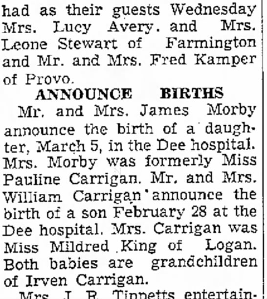 1938  Irven Carrigan grandaughter births - had as their guests Wednesday Mrs. Lucy Avery....