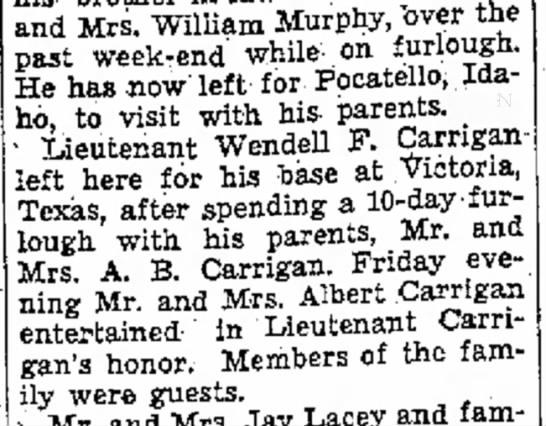 1944 Apr. Wendell Carrigan's visit to Morgan - and Mrs. William Murphy, over past week-end...