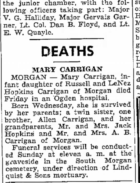 1942 Russ & Inez Carrigan's baby's death - by the Mae Second the junior chamber, with the...