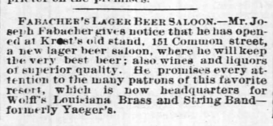Opens Common st saloon - 5 feb 1878 - Fabacher's Ugkk Beer Saloon. Mr. Joseph Joseph...
