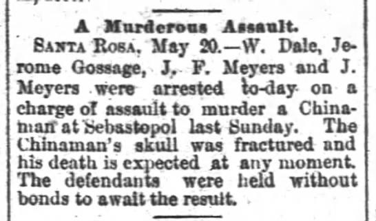 San Francisco Chronicle (San Fransisco, California) 21 May 1889, page 6 - A Murderoot Assault Sajita Rosa May 20 W Dale...
