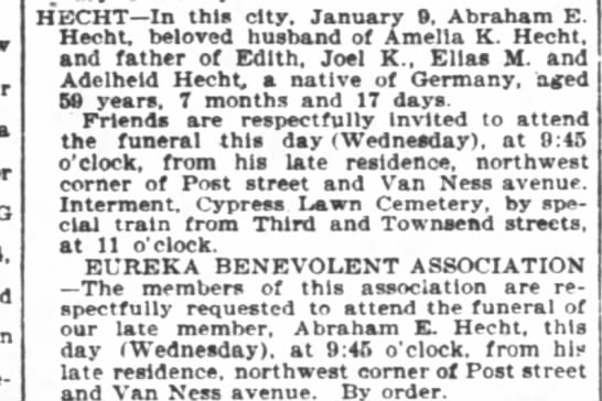 Abraham Hecht's Obit SF Chronicle 12 Jan 1898 - G HECHT In this city January 0 Abraham E Hecht...