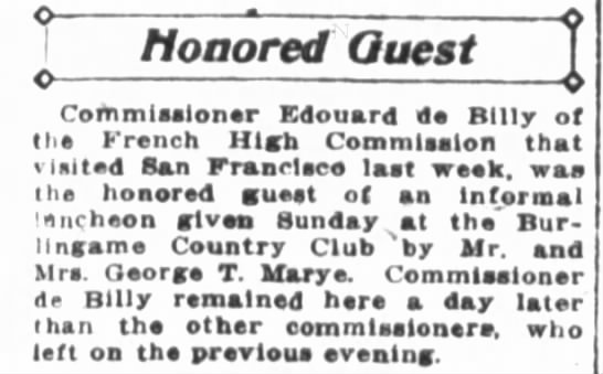 9/12/1917 - SF Chronicle Honored Guest - Honored Quest Commissioner Edouard de Billy of...