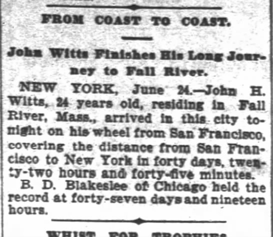 Witts, SF Chron, 25 June1896 p. 3 - FROM COAST TO COAST Johx Witts Finishes Bis...