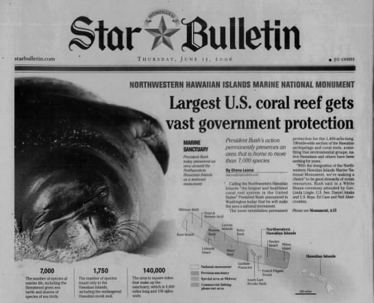 June 15, 2006: Northwestern Hawaiian Islands monument announced - tefii starbulletin.com Thursday, June 15, 2006...