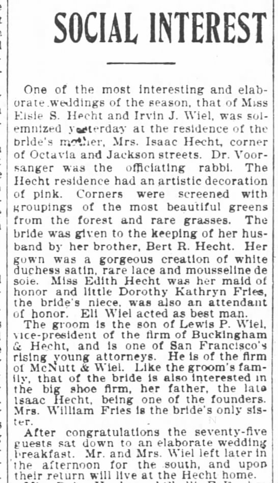 Elsie Hecht's wedding SF Chronicle 16 Nov 1899 - SOCIAL INTEREST One of the most Interesting and...