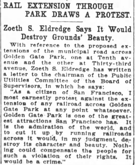 Z.Eldredge SF Chronicle 10 Aug 1912 - RAIL EXTENSION THROUGH PARK DRAWS A PROTEST...