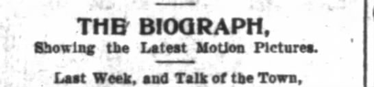 Motion picture ad from 1903. The Biograph - THE - BIOQRAPH fiho - rlnf the Latest Motion...