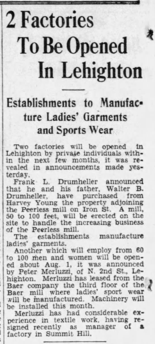 Walter B. and Frank L. Drumheller - 2 Factories To Be Opened In Lehighton...