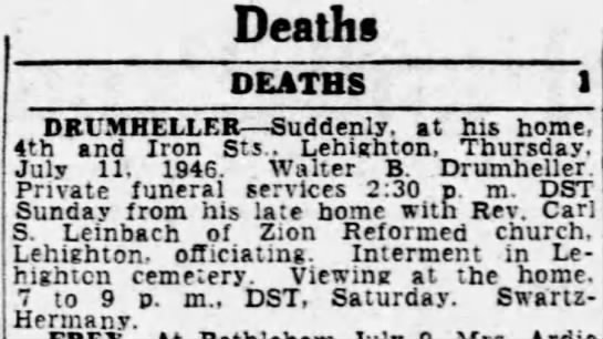 Walter Drumheller - Deaths OEATBS DRUMHELLER Suddenly, at his home,...