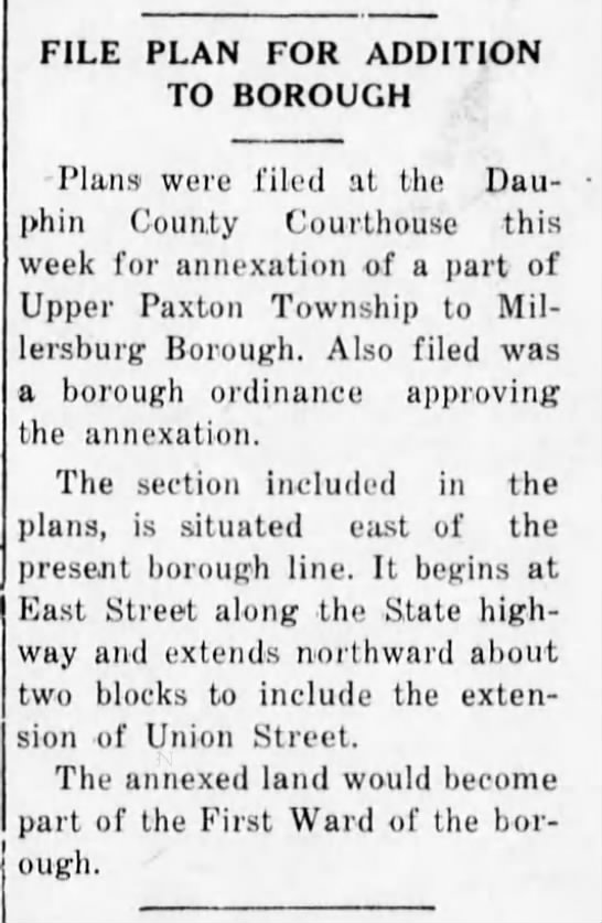 Millersburg Boro grows. 5.27.1948 - FILE PLAN FOR ADDITION TO BOROUGH Plans were...