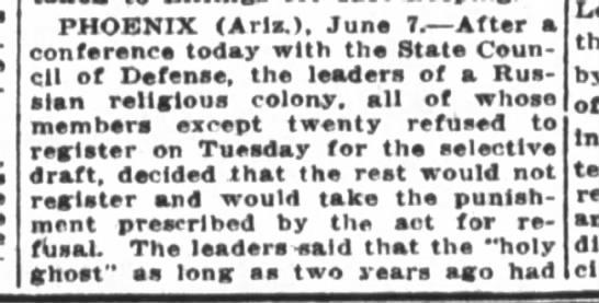 Molokans refuse to register, Phoenix, AZ, SF Chronicle, CA, 8 June 1917, p3 - PHOENIX Aria June L After a conference today...