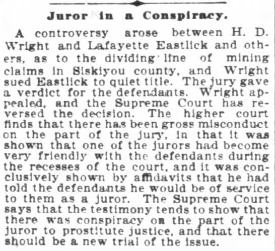 San Francisco Chronicle 28 Jul 1899 - Juror In a Conspiracy A controversy arose...