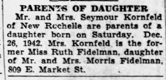 Roberta Kornfeld birth announcement 12-29-1942 - PARENTS OF DAUGHTER Mr. and Mrs. Seymour...