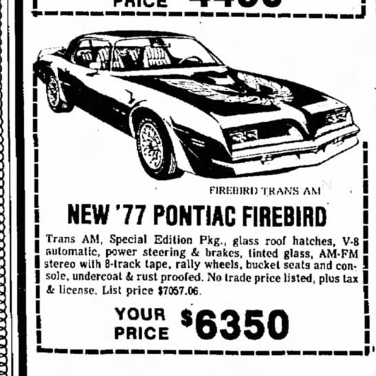 '77 Pontiac Firebird Trans Am ad - NEW'77 PONTIAC FIREBIRD Trans AM, Special...