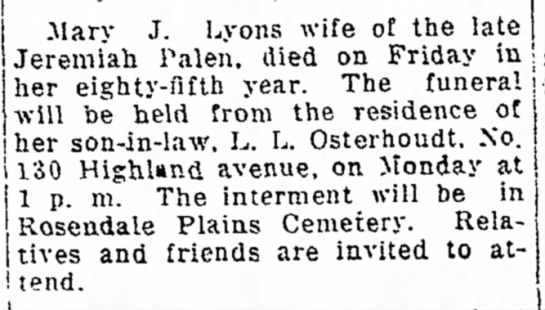 - .Mary J. Lyons wife of the late i~ a h Palen....
