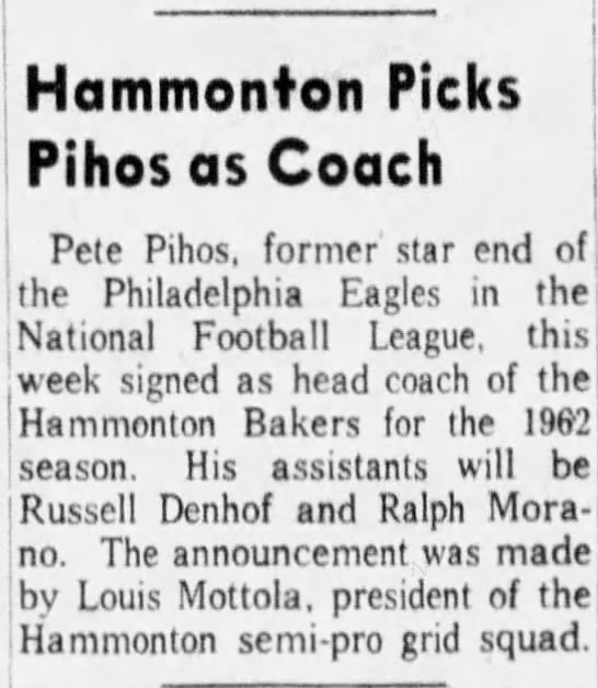 Hammonton Picks Pihos as Coach - Hammonton Picks Pihos as Coach Pete Pihos,...