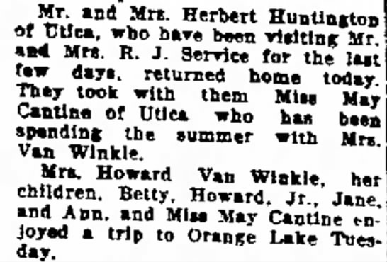 Mr Mrs Herbert Huntington, Mrs RJ Service, May Cantine, Van Winkles - Mr. aad Mrs. Herbert Huntington of TJUca, who...