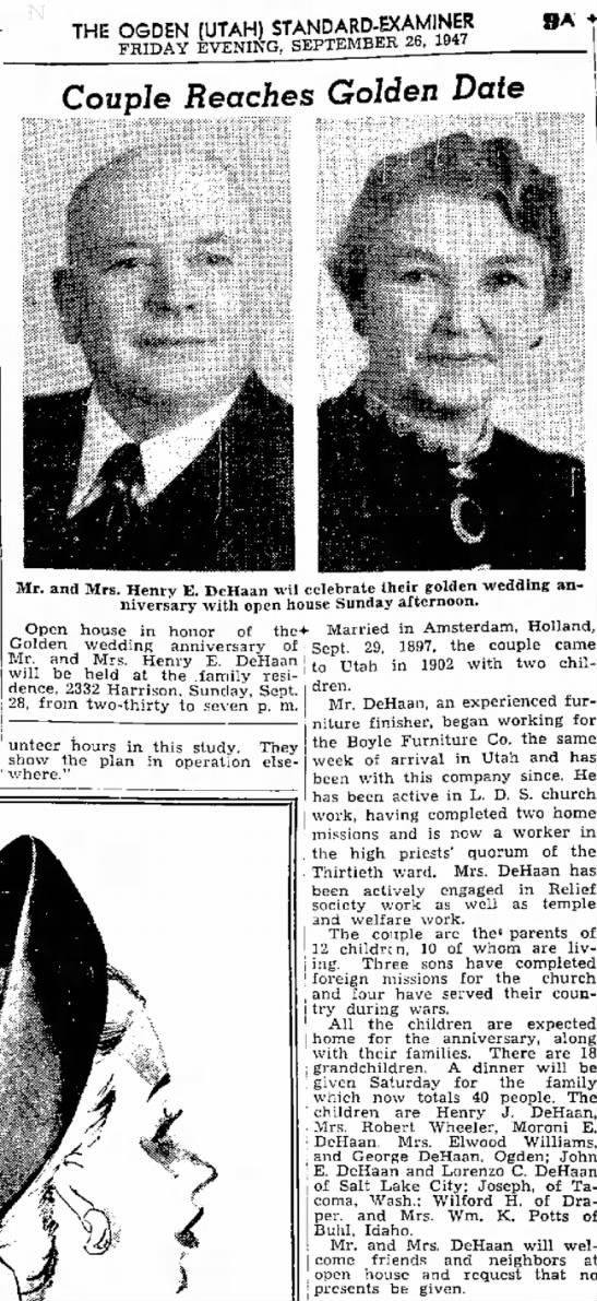 "50th Wedding Anniversay or Mr. & Mrs. Henry E. DeHaan, Ogden Standard-Examiner, 26 Sep 1947 - ""had them the THE OGDEN (UTAH)..."
