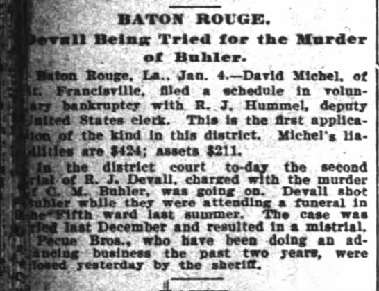 Baton Rouge - Devall being triced for the murder of Buhler - The Times Picayune - Jan 5, 1899 - V ; BATOBT ROUGE, v.. - eratll Belnpr Tried for...