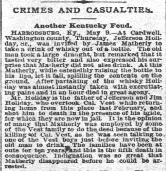 The Times Picayune 10 May 1891 Matherly-vest-holliday feud - CRIMES AND CASUALTIES. Another Kentucky Feud....