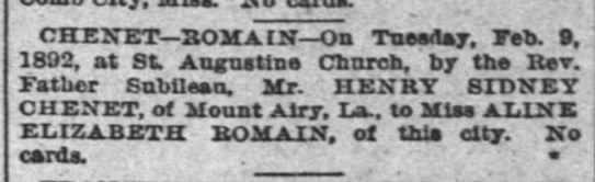 Henry Sidney Chenet marriage announcement to Aline Romain - CHENET SOMA IN On Tuesday, Feb. , 1892, at St....