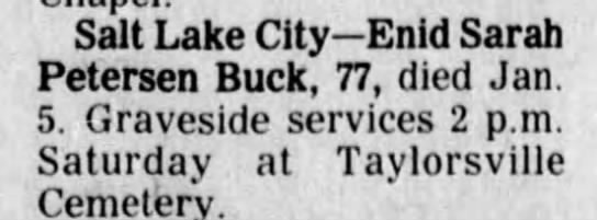 buck, enid sarah petersen - Salt Lake City Enid Sarah Petersen Buck, 77,...