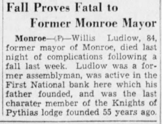 Willis Ludlow (1854-1938) - Fall Proves Fatal to Former Monroe Mayor Monroe...