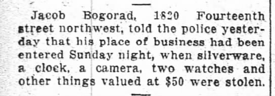 Jacob Bogorad's store robbed, 5/18/1915.  Wash Post - JacQb Bogorad 1SI0 Fourteenth street northwest...