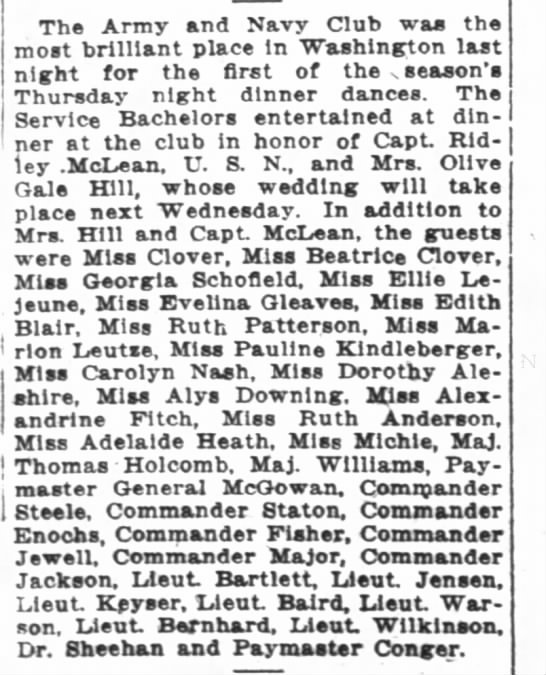 Dinner at ArmyNavy Club for Capt. Ridley McCLean WPost 11/3/1916 - The Army and Navy Club was the most brilliant...