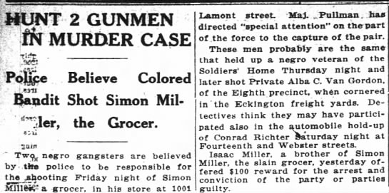 Article on murder of Simon Miller, grocer who was brother of Isaac Miller.  9/15/1919 Wash Post - Iffa MURDER CASE P6pe Believe Colored Bandit...