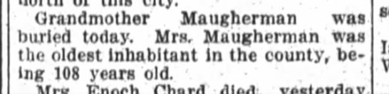 Grandmother buried today - Grandmother Maugherman was burled today Mrs...