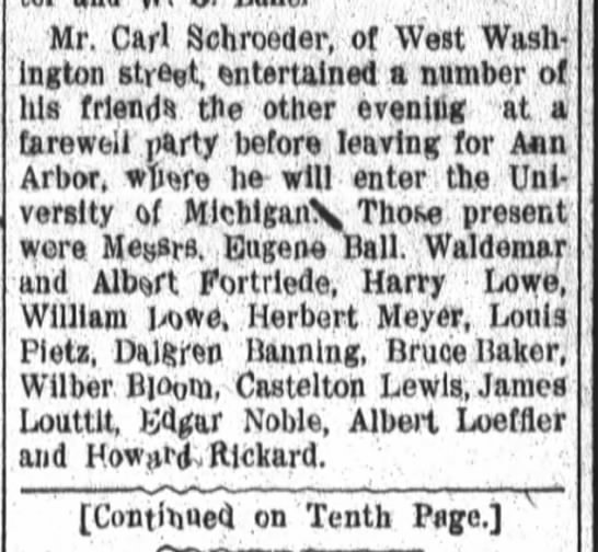 Albert Fortriede, Fort Wayne Daily News, Fri. Sept. 20, 1907 p.2  contd p.10 - Mr. Carl Schroeder, of West Washington...