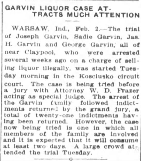 Garvin Moonshining Case - WARSAW, Ind. Feb. J. The trial of Juaeph...