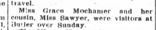 - tiavel. Miss Grace Mochamer snd her cousin....