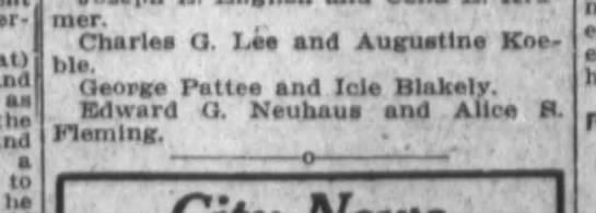 Edward G Neuhaus and Alice R Fleming marriage license - and as the Charles Q te and Augustine Koe bis...