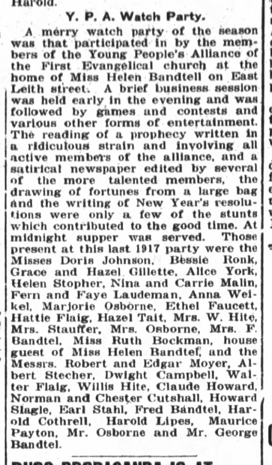 Helen Bandtel, The Ft.Wayne Sentinel, Thurs. Jan.3, 1918 p.8 - Y. P. A. Watch Party. A merry watch party of...