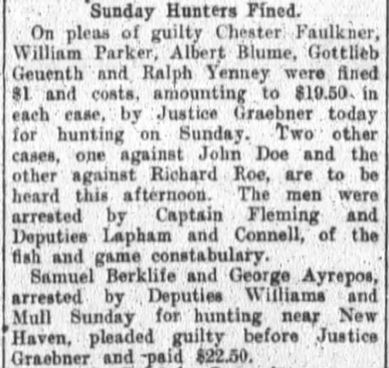 1913 Oct 27 Chester Faulkner fined for hunting on Sunday - f Sunday Hunters fined; On picas of guilty...