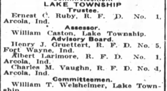 1922 Apr 14 Ruby, Ernest C Lake Township Trustee in Allen County, Indiana - LAKE TOWNSHIP Trustee. Ernest ( Ruby, II. P. r....